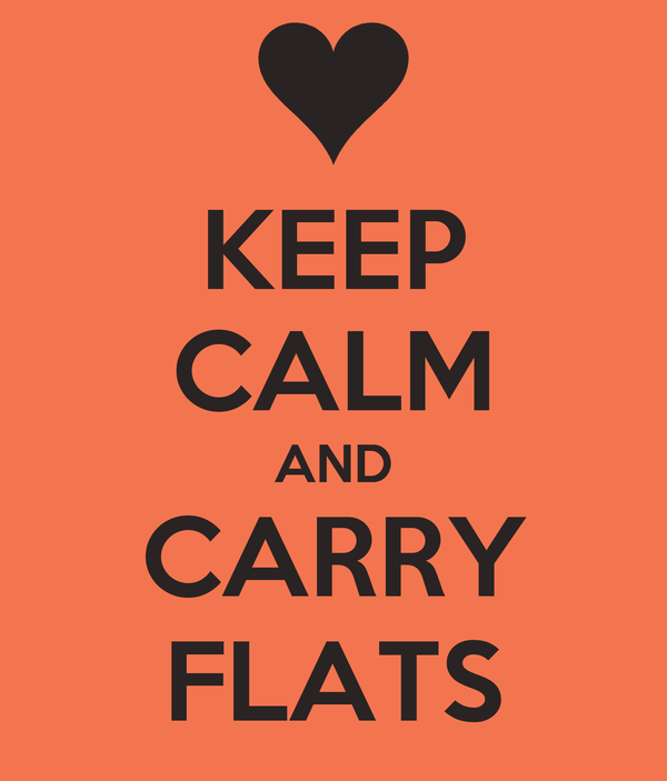 KEEP CALM AND CARRY FLATS