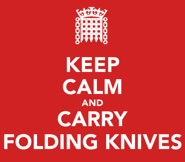 KEEP CALM AND CARRY FOLDING KNIVES