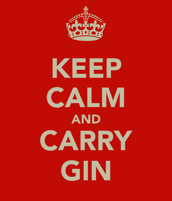 KEEP CALM AND CARRY GIN