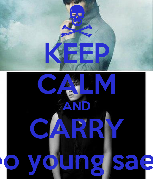 KEEP CALM AND CARRY Heo young saeng