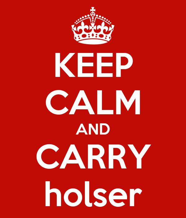 KEEP CALM AND CARRY holser
