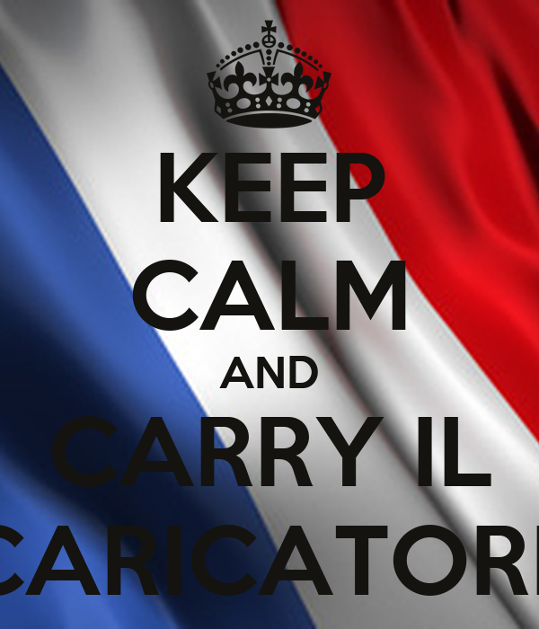 KEEP CALM AND CARRY IL CARICATORE