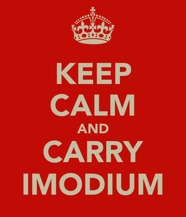 KEEP CALM AND CARRY IMODIUM