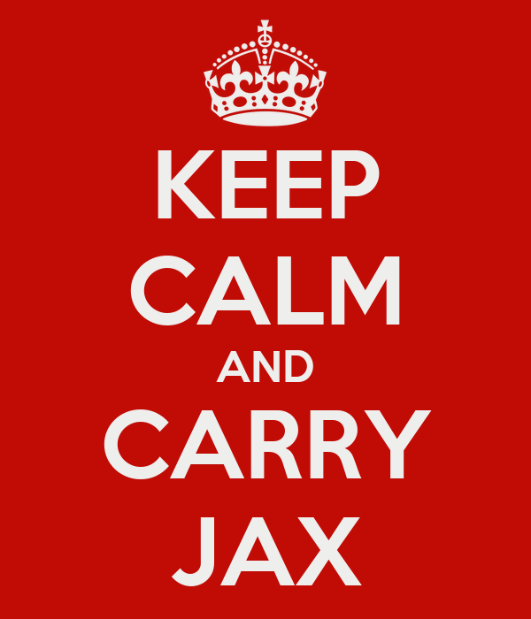 KEEP CALM AND CARRY JAX
