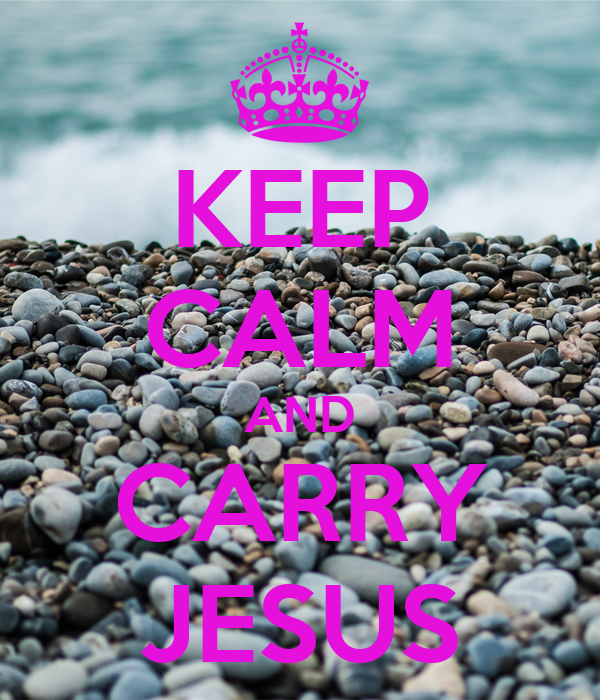 KEEP CALM AND CARRY JESUS