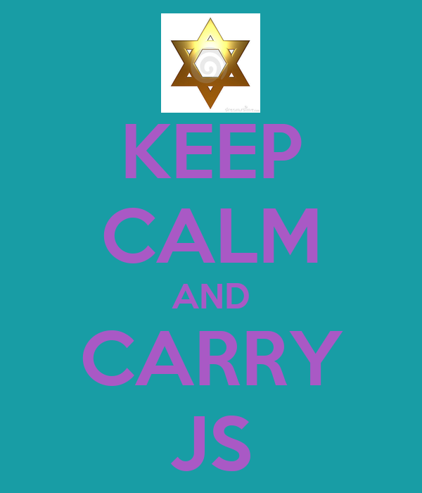 KEEP CALM AND CARRY JS