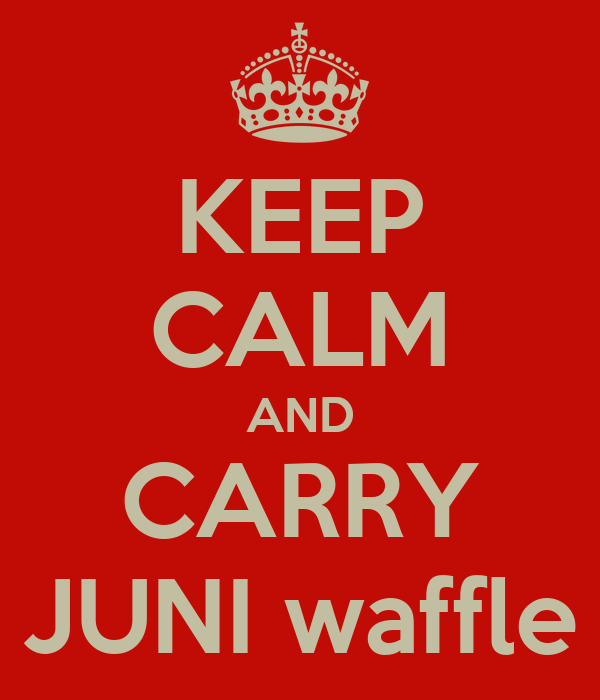 KEEP CALM AND CARRY JUNI waffle