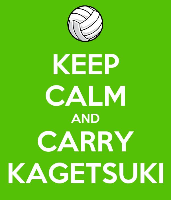 KEEP CALM AND CARRY KAGETSUKI