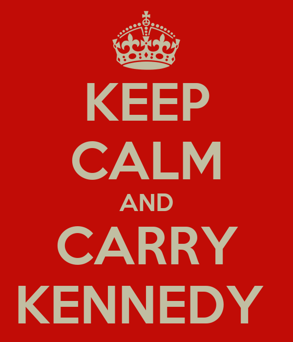 KEEP CALM AND CARRY KENNEDY