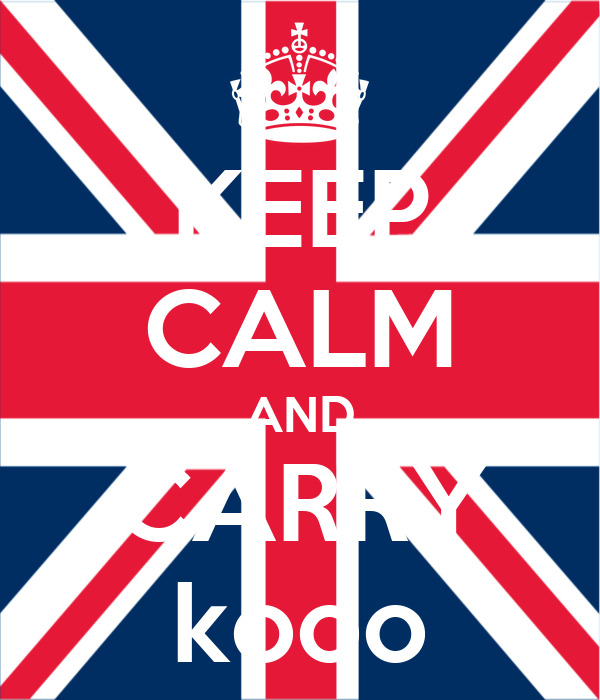 KEEP CALM AND CARRY kooo