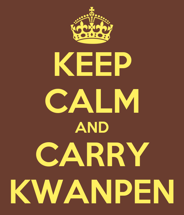 KEEP CALM AND CARRY KWANPEN