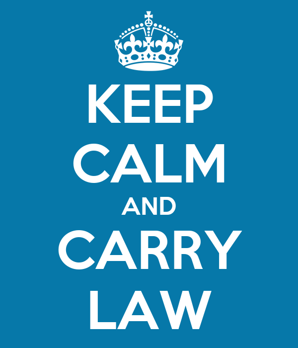KEEP CALM AND CARRY LAW