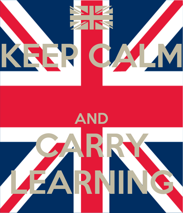 KEEP CALM  AND CARRY LEARNING