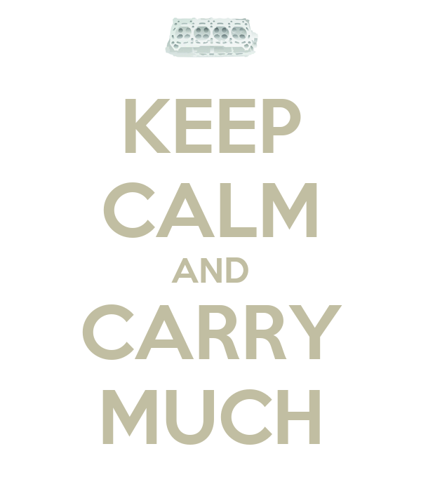KEEP CALM AND CARRY MUCH
