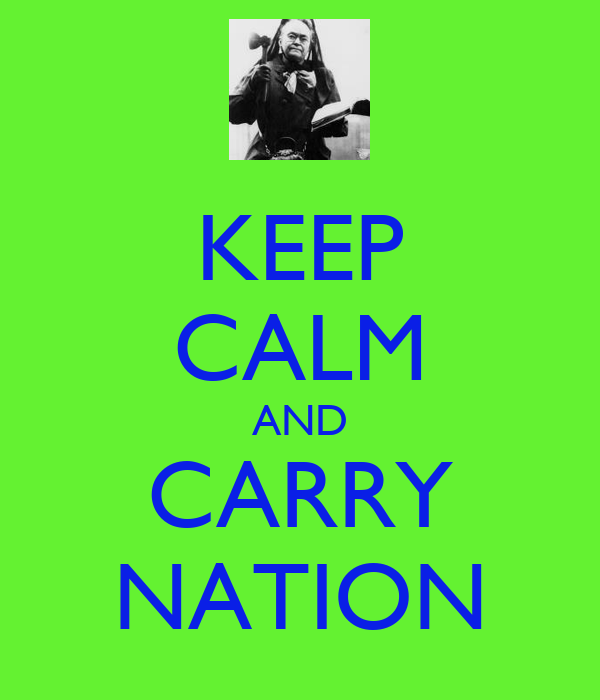 KEEP CALM AND CARRY NATION