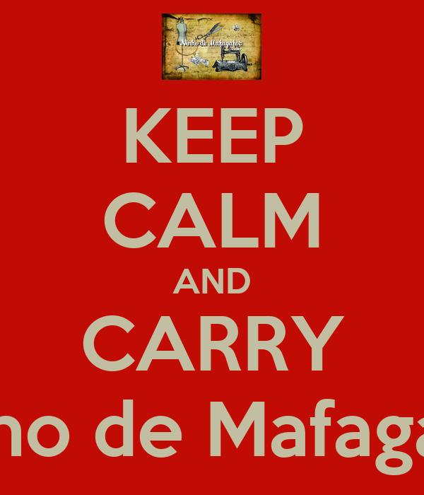 KEEP CALM AND CARRY Ninho de Mafagafos