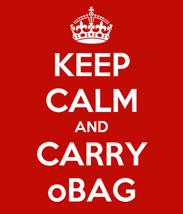 KEEP CALM AND CARRY oBAG