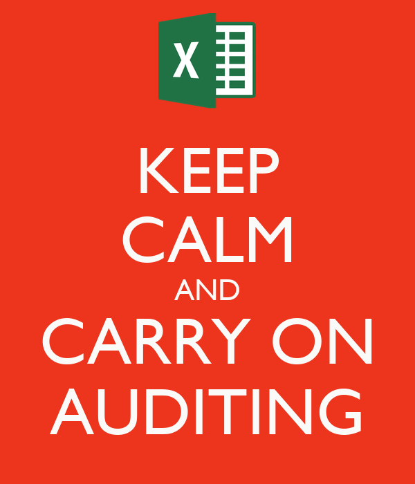 KEEP CALM AND CARRY ON AUDITING