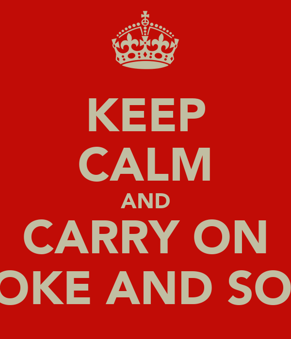 KEEP CALM AND CARRY ON BROOKE AND SOPHIE