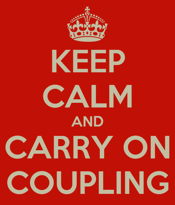 KEEP CALM AND CARRY ON COUPLING