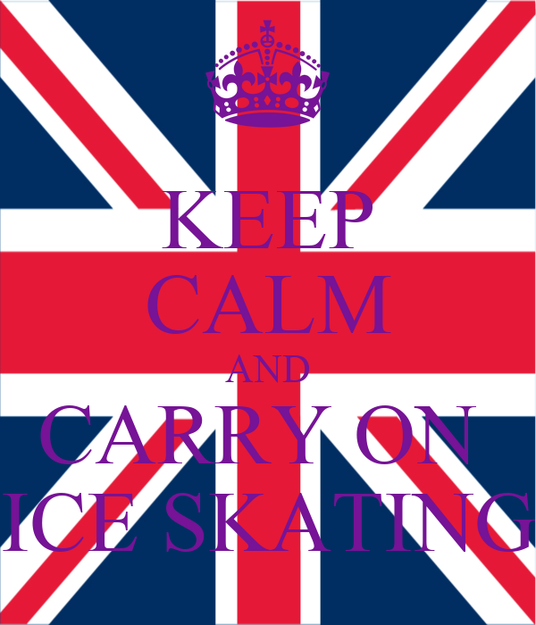 KEEP CALM AND CARRY ON  ICE SKATING