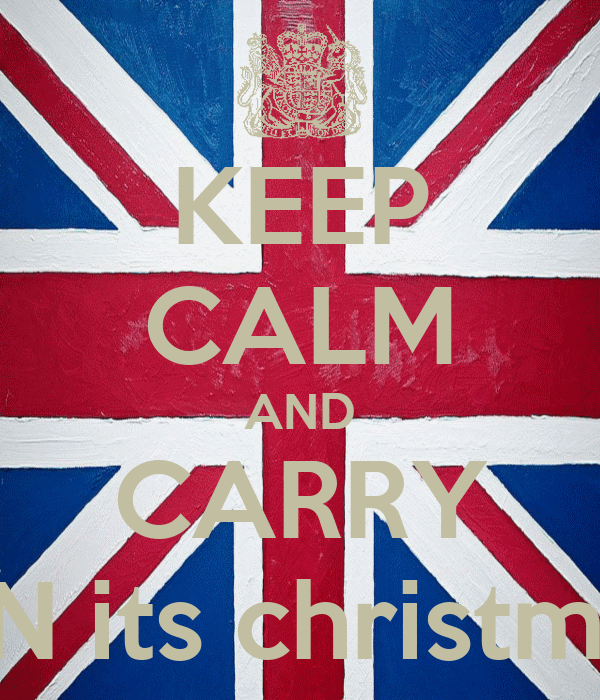 KEEP CALM AND CARRY ON its christmas