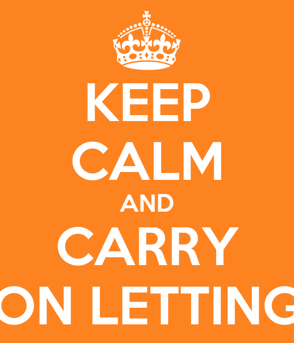 KEEP CALM AND CARRY ON LETTING