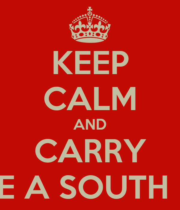 KEEP CALM AND CARRY ON LIKE A SOUTH INDIAN
