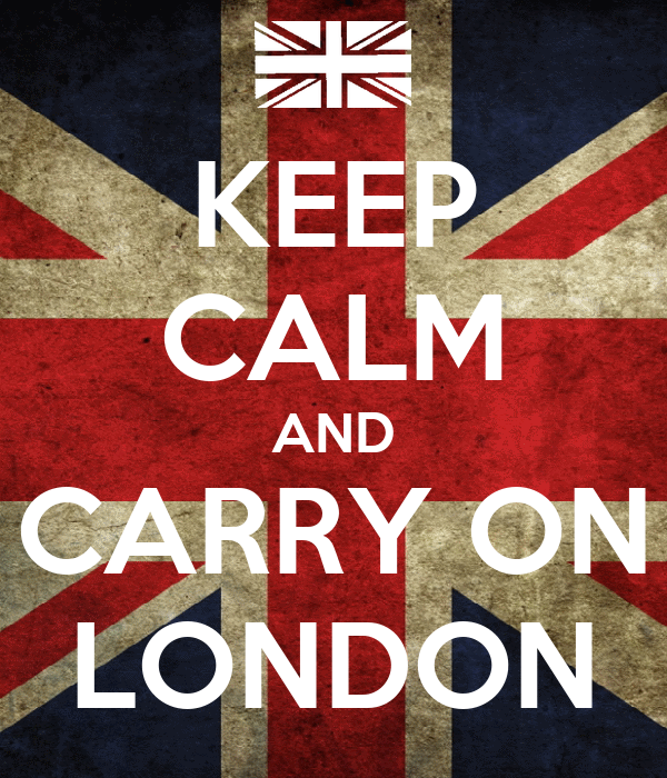 KEEP CALM AND CARRY ON LONDON