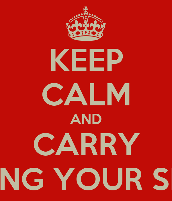KEEP CALM AND CARRY ON LOVING YOUR SHABAKA