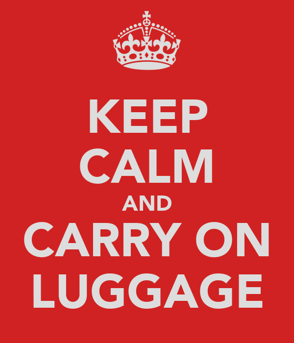 KEEP CALM AND CARRY ON LUGGAGE
