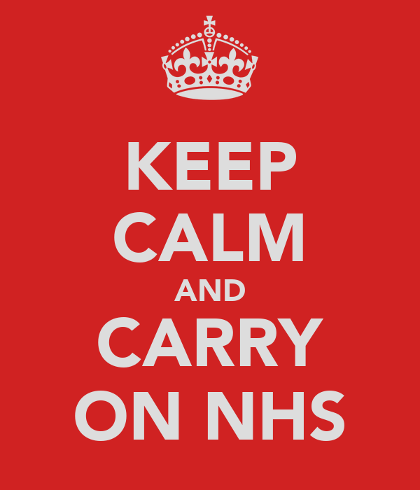 KEEP CALM AND CARRY ON NHS