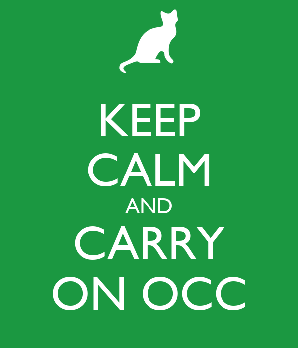 KEEP CALM AND CARRY ON OCC