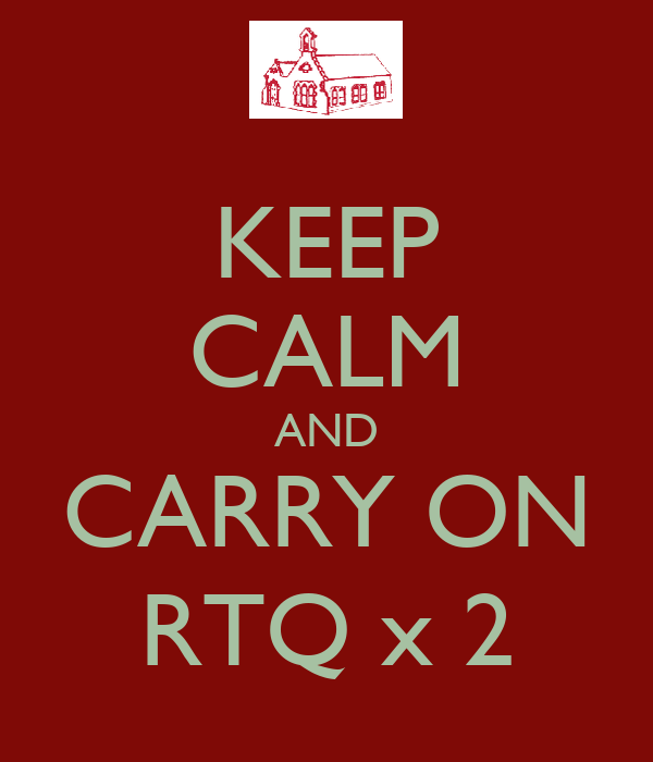 KEEP CALM AND CARRY ON RTQ x 2