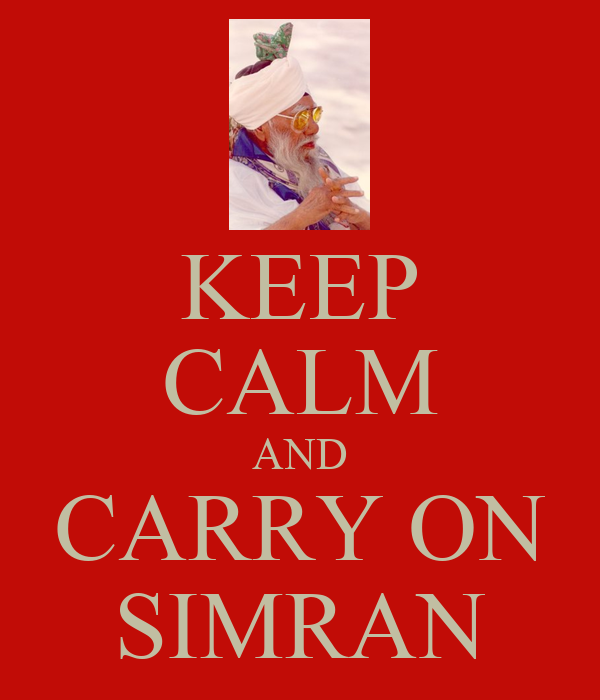 KEEP CALM AND CARRY ON SIMRAN