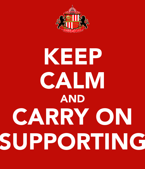 KEEP CALM AND CARRY ON SUPPORTING