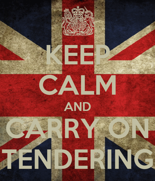 KEEP CALM AND CARRY ON TENDERING