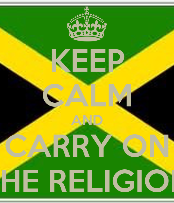 KEEP CALM AND CARRY ON THE RELIGION