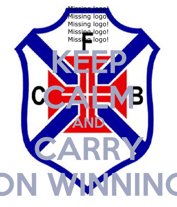 KEEP CALM AND CARRY ON WINNING