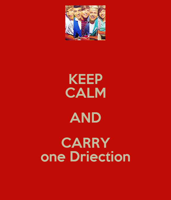 KEEP CALM AND CARRY one Driection