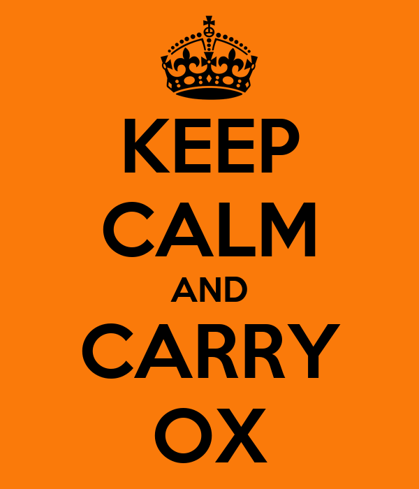 KEEP CALM AND CARRY OX
