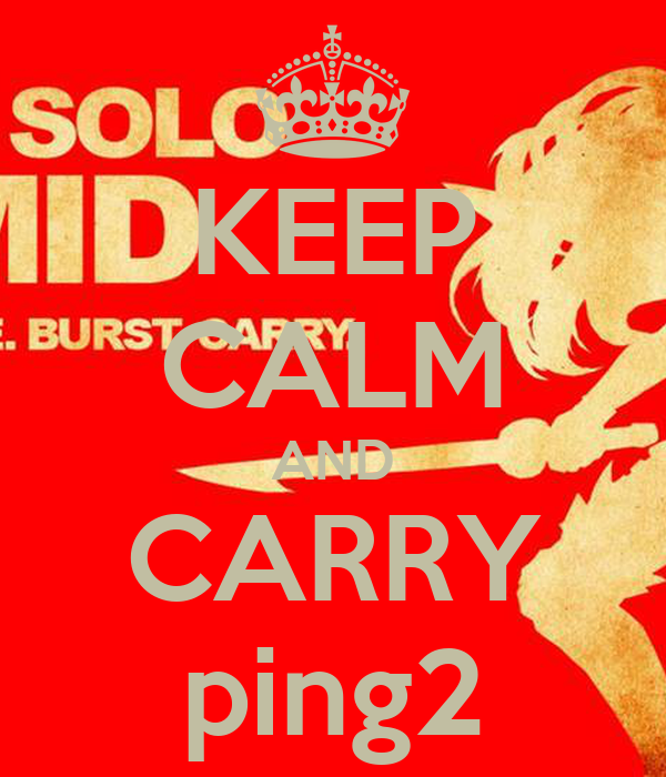 KEEP CALM AND CARRY ping2