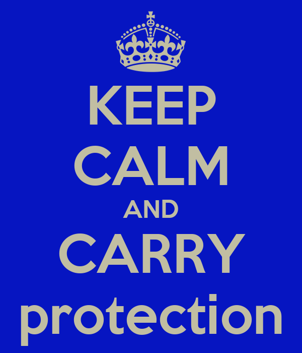 KEEP CALM AND CARRY protection