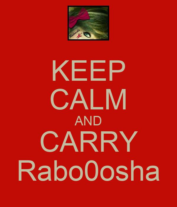 KEEP CALM AND CARRY Rabo0osha
