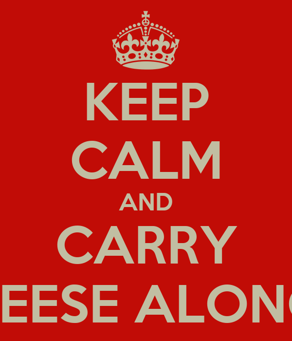 KEEP CALM AND CARRY REESE ALONG