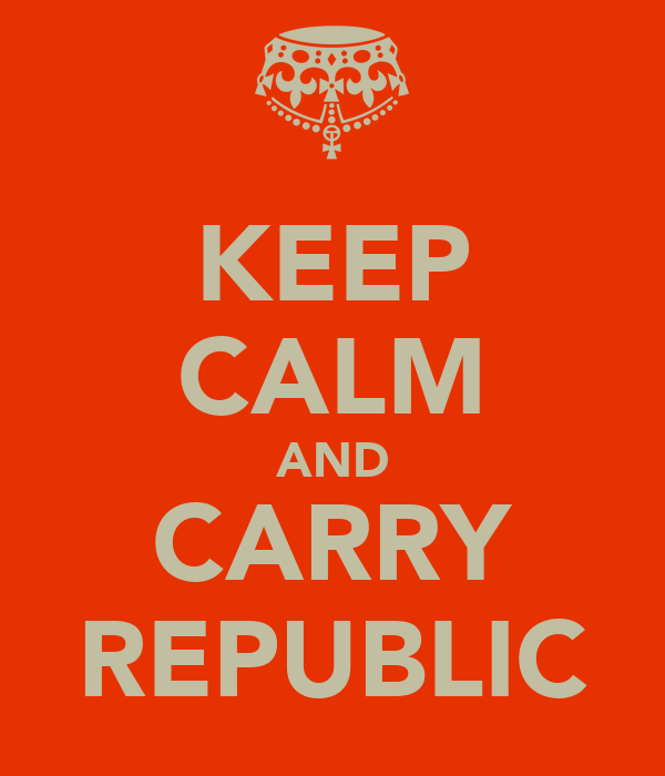 KEEP CALM AND CARRY REPUBLIC
