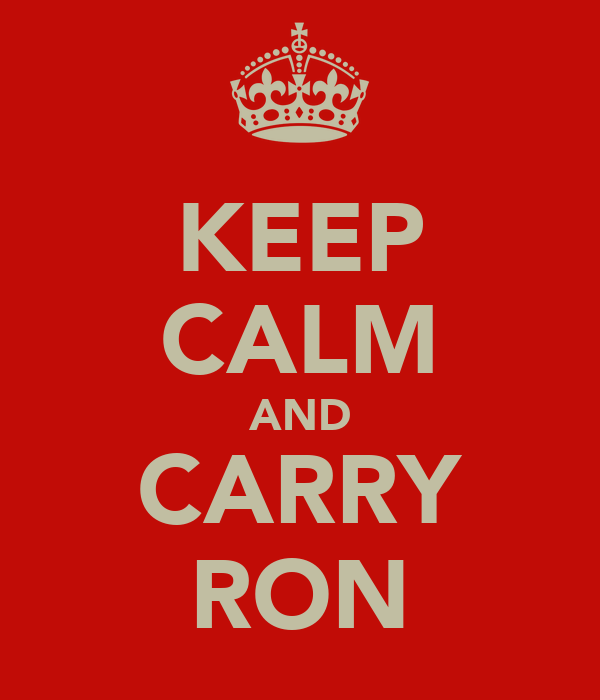 KEEP CALM AND CARRY RON