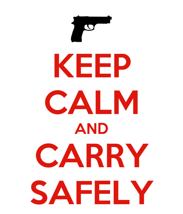 KEEP CALM AND CARRY  SAFELY