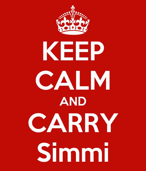 KEEP CALM AND CARRY Simmi
