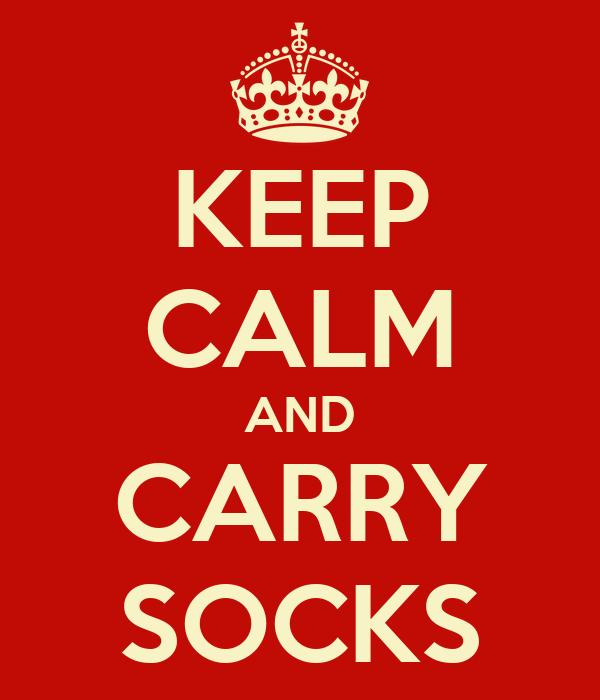 KEEP CALM AND CARRY SOCKS